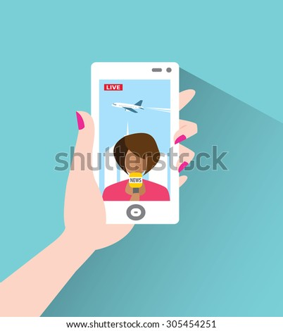 Female TV presenter is reporting live. People watching live news on the phone. Phone in hand. Female TV presenter, reporter, journalist, correspondent tells live news. Illustration EPS10 - stock vector
