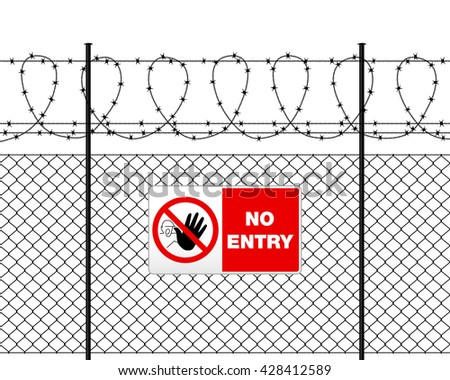 Fence with barbed wire and sign NO ENTRY. Vector illustration. - stock vector