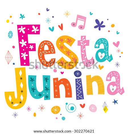 Festa Junina decorative type text - traditional Brazil june festival party - stock vector