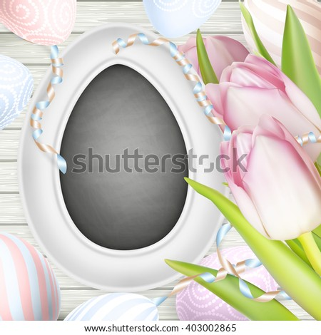 Festive composition with pink tulips, chalk board and eggs on wooden background. EPS 10 vector file included