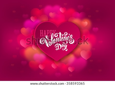 Festive greeting card for Valentines Day with calligraphic text Happy Valentines day on pink blurred background with hearts. Vector illustration. - stock vector