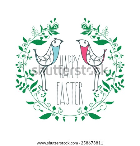 Festive greeting card Happy Easter with floral decorative elements, swirls, birds, quotes. Postcard, poster, background - stock vector