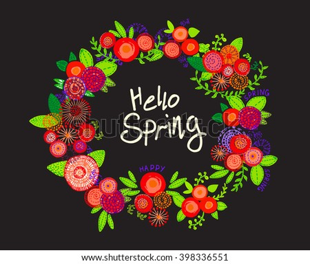 Festive wreath with painted bouquets of flowers and the words Hello Spring - stock vector