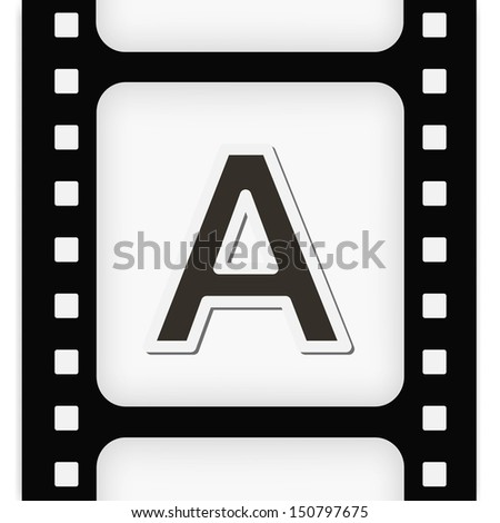 Filmstrip  the letter A - stock vector