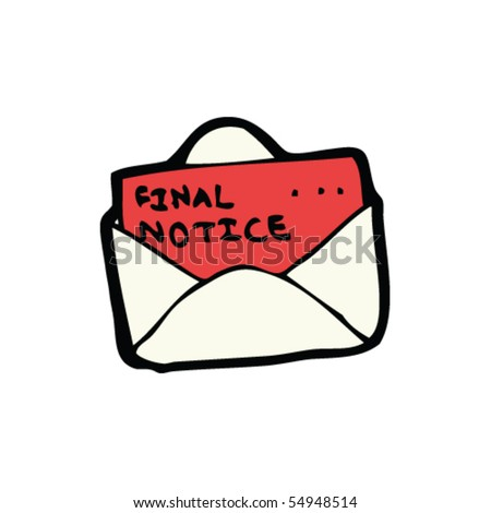 Final Notice Letter Cartoon Stock Vector 54948514 - Shutterstock