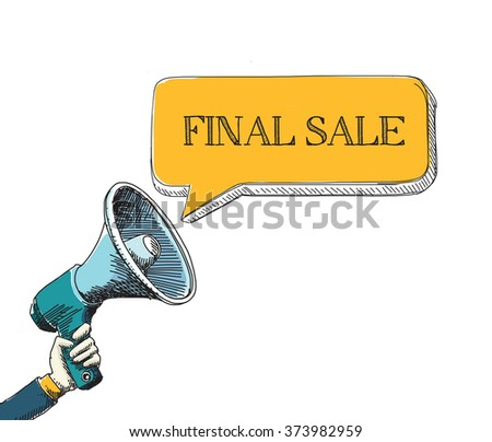 FINAL SALE  word in speech bubble with sketch drawing style - stock vector