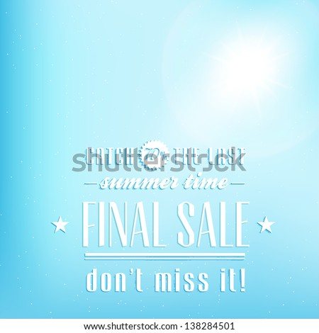 Final summer sale design template with light flash - stock vector
