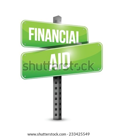 financial aid street sign illustration design over a white background