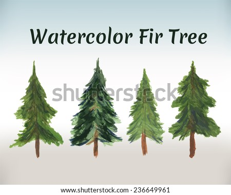 Fir tree - a symbol of new year and Christmas. Four isolated vector spruces on a light background. Watercolor painting. - stock vector
