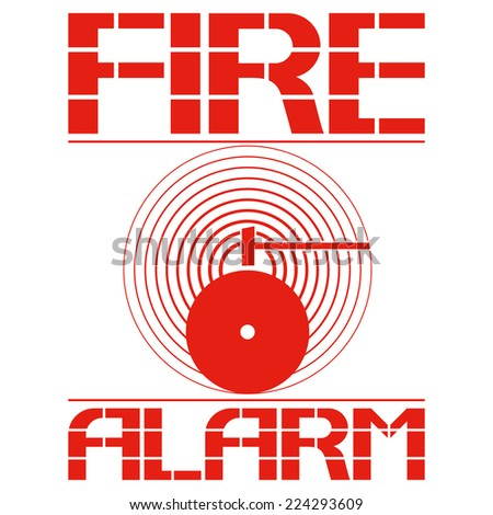 Fire alarm Poster dedicated to fire safety. Vector illustration. - stock vector