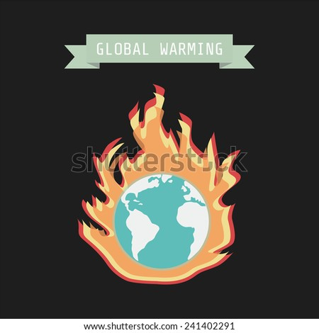 fire around earth, global warming concept - stock vector