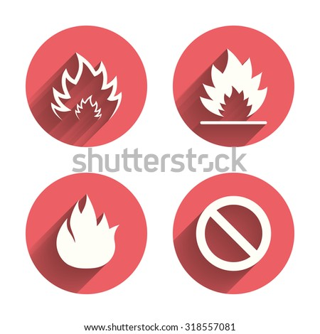 Fire flame icons. Prohibition stop sign symbol. Pink circles flat buttons with shadow. Vector - stock vector
