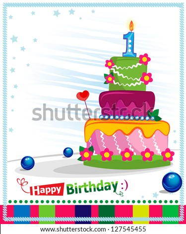 First Birthday Cake. Children postcard. Day of birth. - stock vector