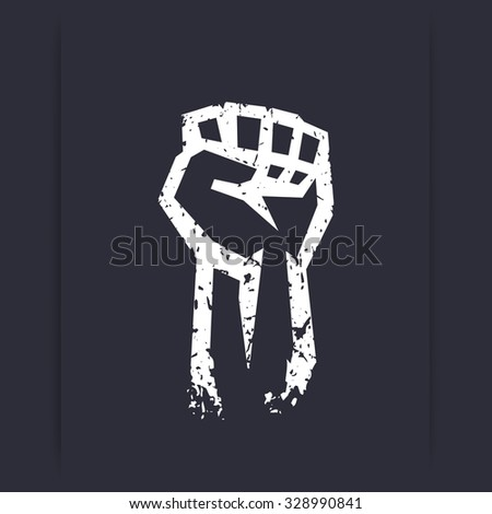 Fist held high, protest sign, grunge white silhouette, vector illustration - stock vector