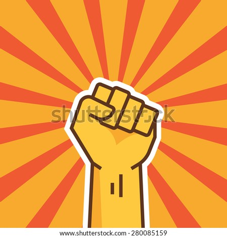 Fist of revolution. Human hand up. Hand Up Proletarian Revolution - Vector Illustration Concept in Soviet Union Agitation Style. - stock vector