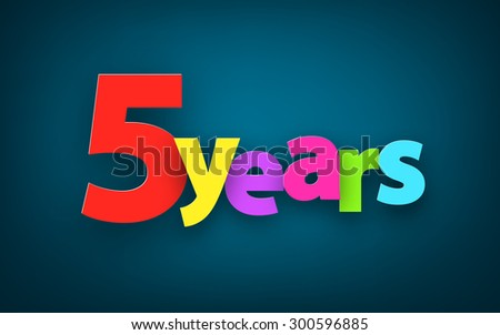 Five years paper colorful sign over dark blue. Vector illustration.  - stock vector