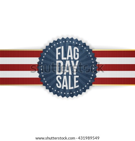 Flag Day Sale patriotic Badge with Ribbon