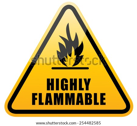 Flammable Warning Sign (highly flamable sign). - stock vector