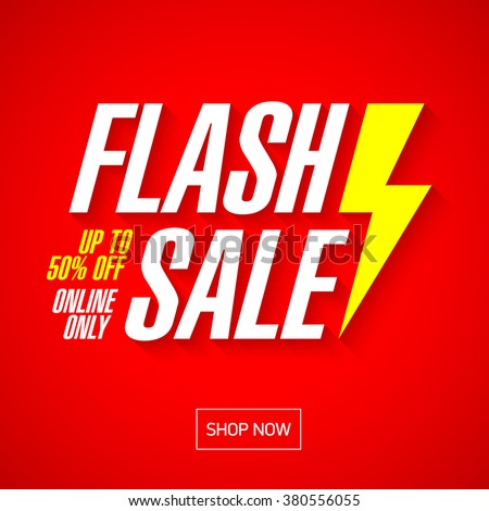 Flash sale bright banner or poster. One day big sale, special offer, clearance. Vector. - stock vector