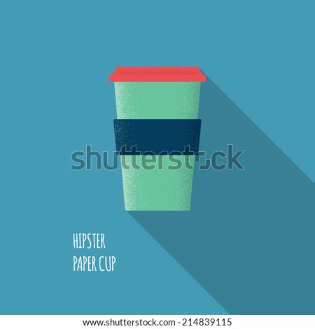 Flat Coffee Hipster Paper Cup - Vector Illustration - stock vector