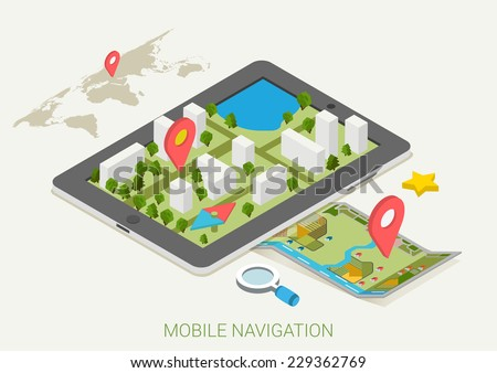 Flat 3d isometric mobile GPS navigation maps infographic concept vector. Tablet with digital satellite map, paper map with marker, search magnifier glass, world silhouette pin. - stock vector