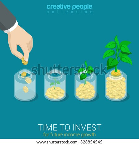 Flat 3d isometric style time to invest grow business start up concept web infographics vector illustration. Big hand throw coin into jar growing sprout. Creative people website conceptual collection. - stock vector