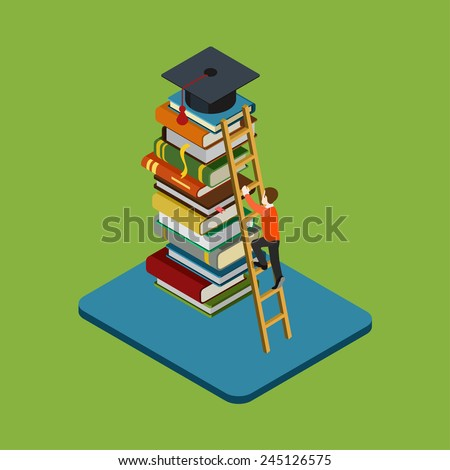 Flat 3d web isometric education graduation infographic concept vector. Man figure climbs on ladder over heap of books to reach graduate cap. Gain knowledge result, university / college classes. - stock vector