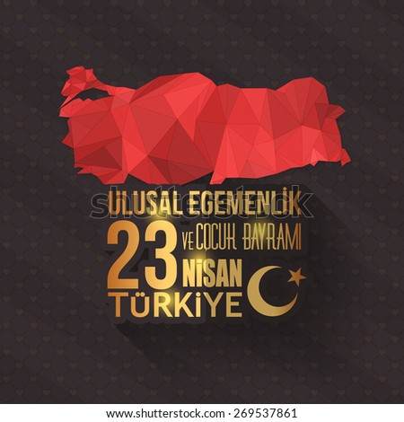 """Flat Design Republic of Turkey Celebration Card and Greeting Message Poster, Dark Background, Badges - English """"National Sovereignty and Children's Day, April 23"""" - stock vector"""