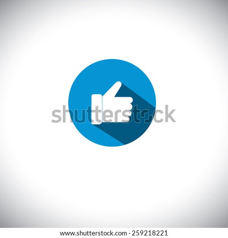 flat design vector icon of like symbol used in social network websites. this also represents concepts like endorse, accredit, vote, recommend, praise, appreciate, approve - stock vector