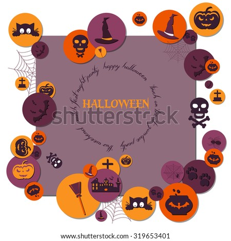Flat Icons Arrange on the Frame with the plase for text.Set of Halloween Characters on Circles with Shadow.Bat, pot,witch hat,broom,castle,pumpkin,spider,web,headstone,frightened cat,skull - stock vector