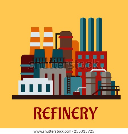 Flat industrial refinery with  set of buildings, tanks, pipe work and chimneys over a yellow background with text Refinery - stock vector