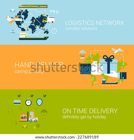 Flat logistics and delivery concept of web banners template set. Complex shipping solutions, hand-deliver, on time guaranteed shipping vector illustrations. Transport website infographics elements. - stock vector