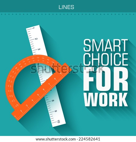 Flat straightedge with a long shadow on the background with the slogan. Vector illustration concept design  - stock vector
