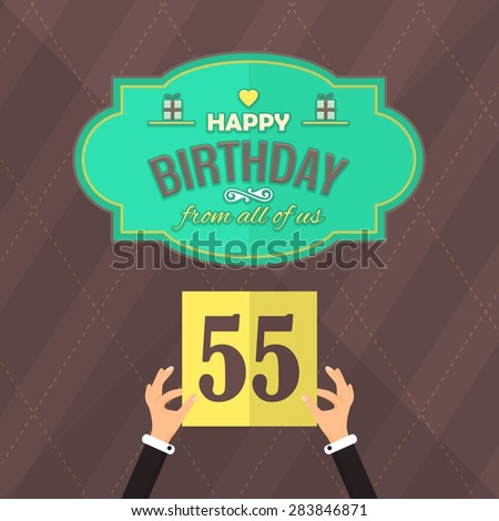Flat Style Happy Birthday Vector Design. Announcement and Celebration Message Poster, Flyer Age 55 - stock vector