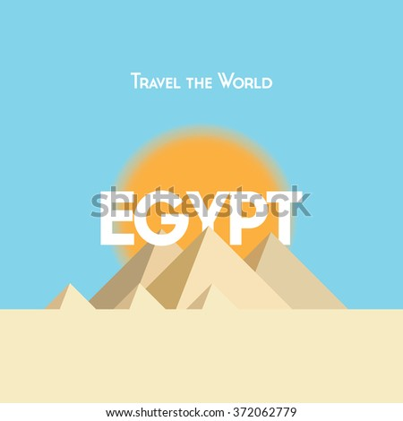 Flat style travel poster on Egyptian theme, showing pyramids, sunshine and sand. EPS10 vector format - stock vector