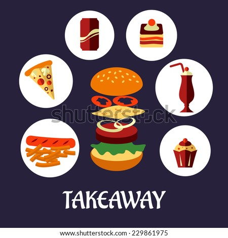 Flat takeaway food poster design with round icons showing sausage and chops, pizza, soda, cake, milkshake and cupcake around a cheeseburger