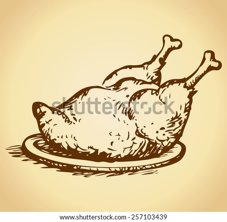 Flavor appetizing tasty crispy roast chicken on a white platter. Vector monochrome freehand ink drawn backdrop sketchy in art scribble antiquity style pen on paper with space for text - stock vector