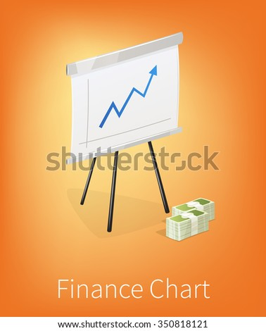 Flip chart with trend arrows. Finance market. Positive trend and money stack. Isolated on white background. - stock vector