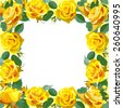 Floral background.Frame with yellow roses. Vector illustration - stock vector