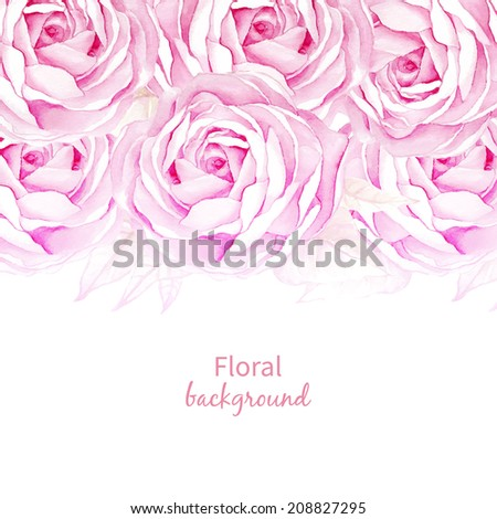 Floral background. Watercolor pink rose flowers