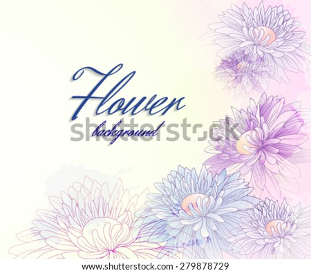 Floral background with chrysanthemums and transparent elements - stock vector