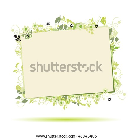 Floral frame beautiful with place for your text - stock vector