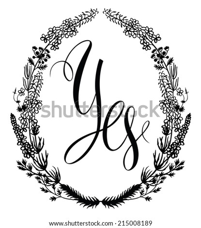 Floral frame with word Yes - stock vector