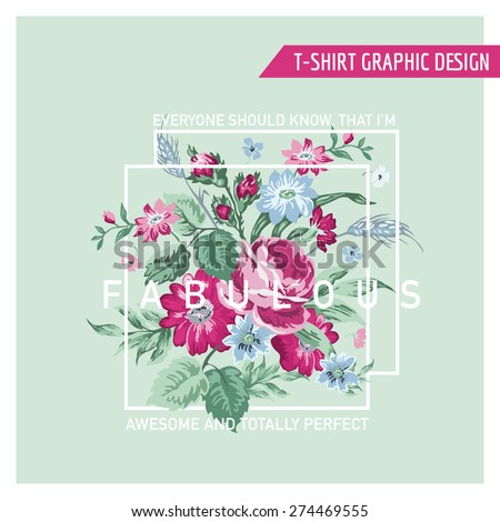 Floral Graphic Design - for t-shirt, fashion, prints - in vector - stock vector