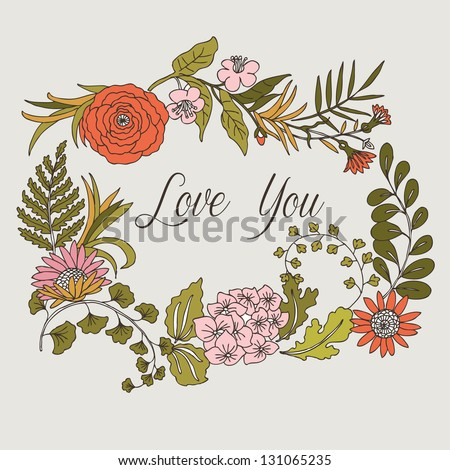 Floral wreath enclosing LOVE YOU - stock vector