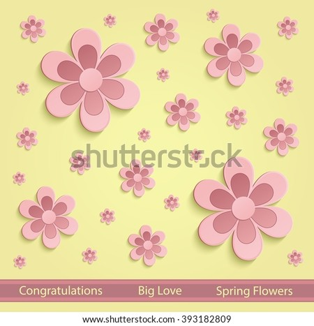 flower. color flower. flowers. greeting. card. flowers. 3D. greeting card. congratulation. congratulations. vector. background. flower. spring. summer. pink.yellow. bloom. floral. flowery.  - stock vector