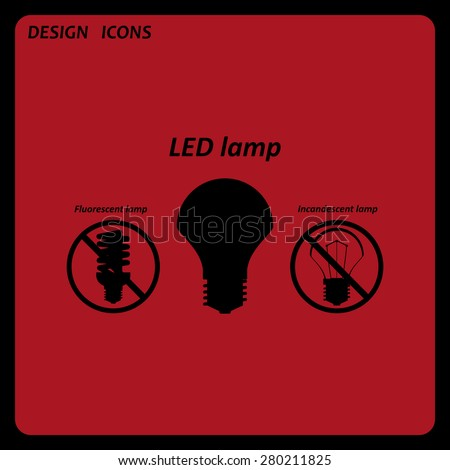 fluorescent lamp, LED lamp, incandescent bulb . icon. vector design. Flat design style  - stock vector