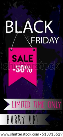 Flyer template. Black Friday Sale 50 percent. Limited time only.  vector.