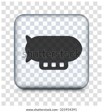 Flying Blimp on Transparent Square Button - stock vector