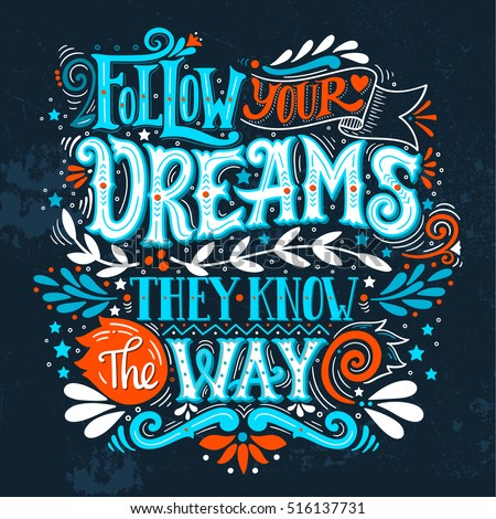 follow your dreams they know way stock vector 434647660